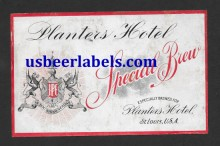 Planter's Hotel Special Brew Beer Label