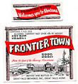 Frontier Town Beer Label