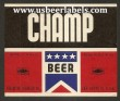 Champ Beer Beer Label
